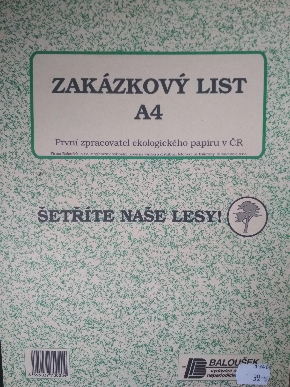 Zakázkový list A4nepropisovací Baloušek